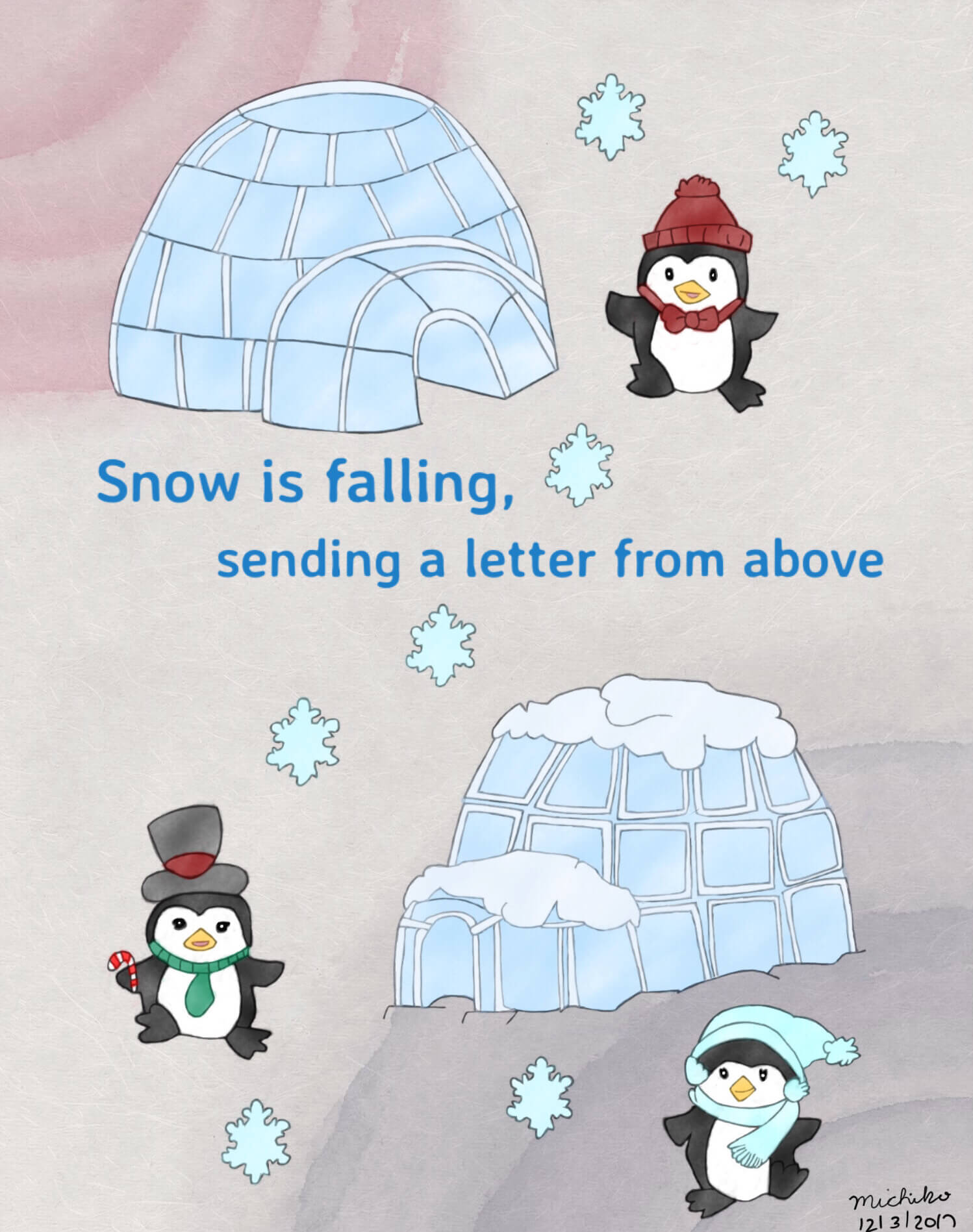 Snow is falling, sending a letter from above